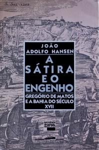 A sátira e o Engenho, 1989, João Adolfo Hansen